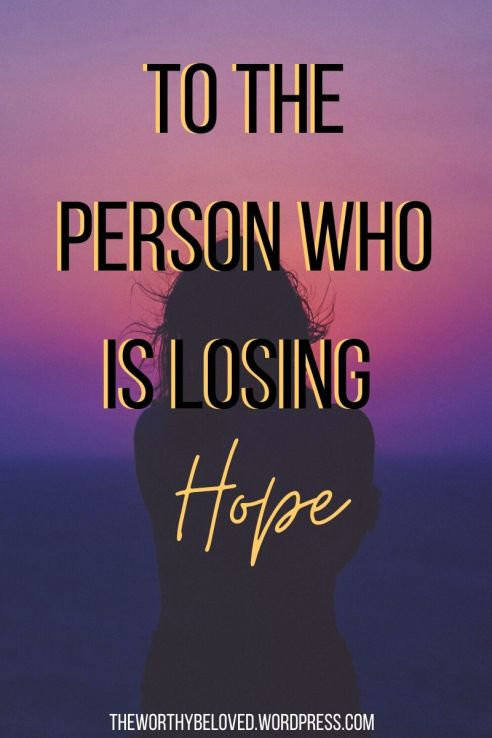 To The Person Who is Losing ope