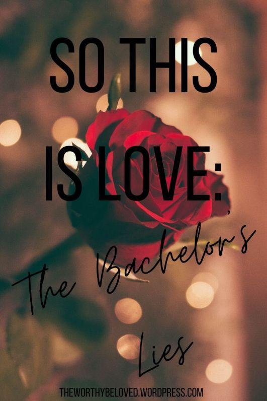 The Bachelor's Lies