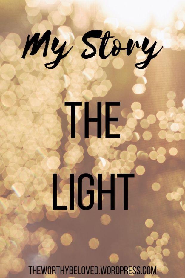 My Story: The Light