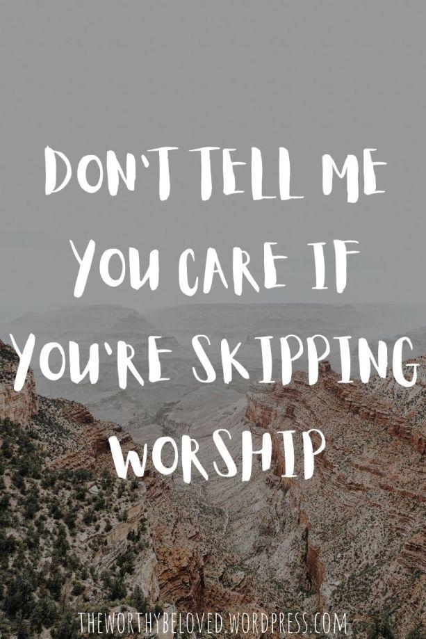 Skipping Worship